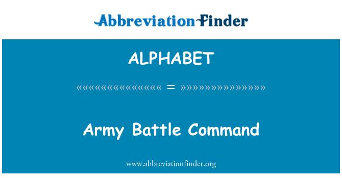 ALPHABET: Comando de batalla del ejército