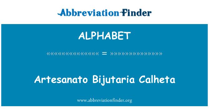 ALPHABET: Artesanato Bijutaria Calheta