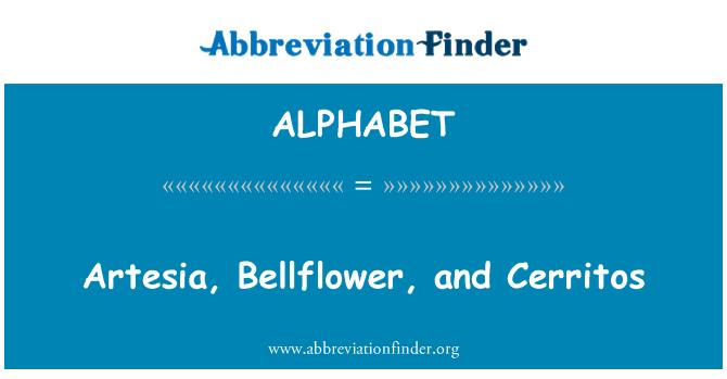 ALPHABET: Artesia, Bellflower y Cerritos