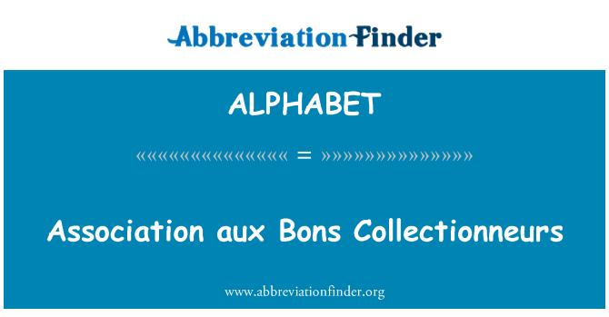 ALPHABET: Asociación aux Bons Collectionneurs