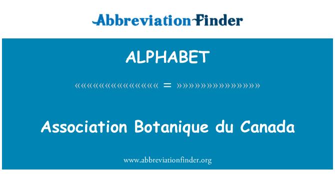 ALPHABET: Ühingu Botanique du Kanada