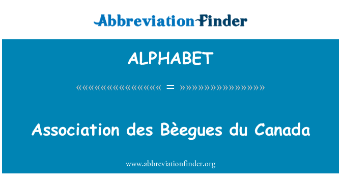ALPHABET: Association des Bèegues du Kanada