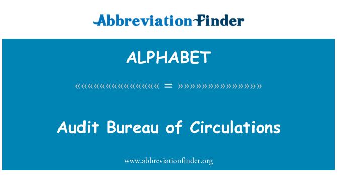 ALPHABET: Oficina de auditoría de circulaciones