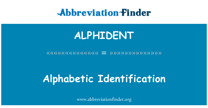 ALPHIDENT: Alphabetic Identification