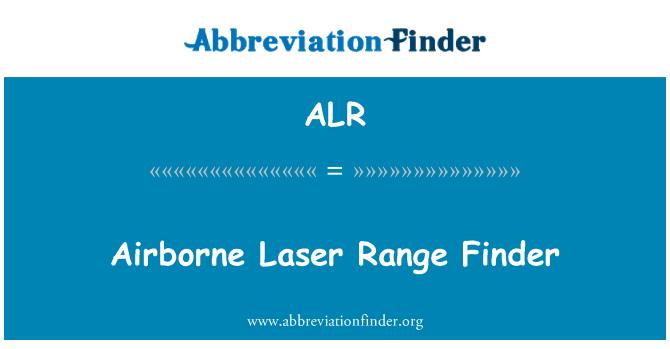 ALR: Airborne Laser Range Finder