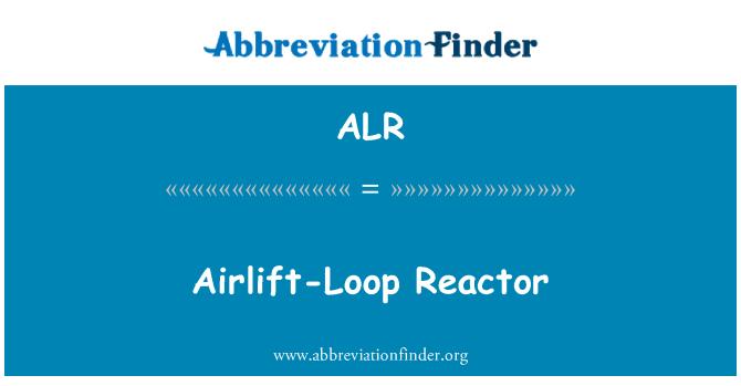 ALR: Airlift-Loop Reactor