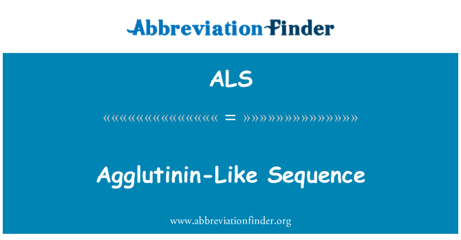 ALS: Agglutinin-Like Sequence