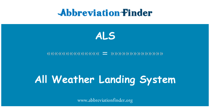 ALS: All Weather Landing System