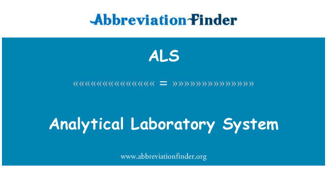 ALS: Analytical Laboratory System