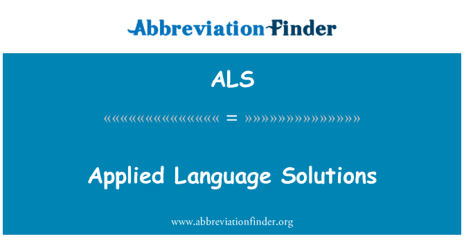 ALS: Applied Language Solutions