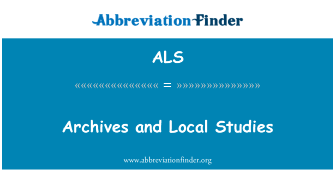 ALS: Archives and Local Studies