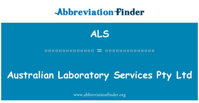 ALS: Australian Laboratory Services Pty Ltd