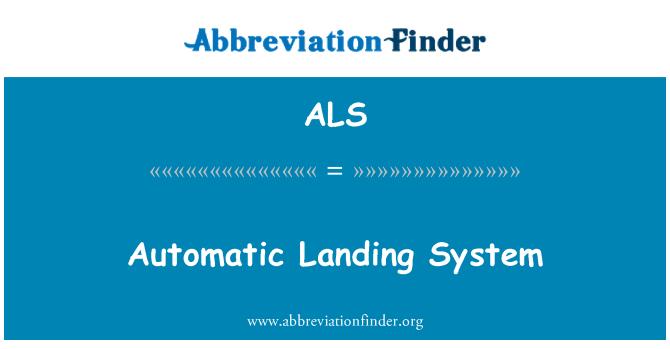 ALS: Automatic Landing System