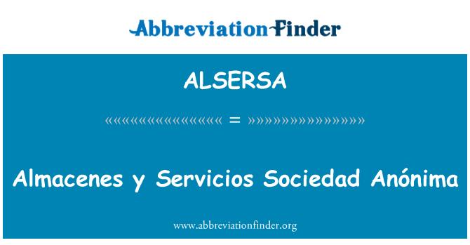 ALSERSA: Almacenes y Servicios Sociedad Anónima