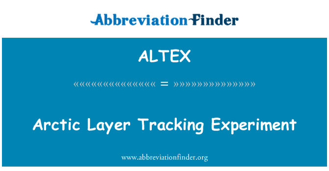 ALTEX: Arctic Layer Tracking Experiment