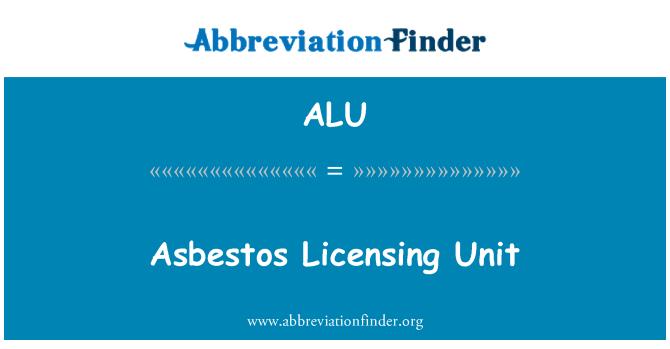 ALU: Asbestos Licensing Unit