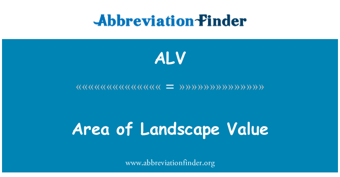 ALV: Area of Landscape Value