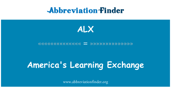 ALX: America's Learning Exchange