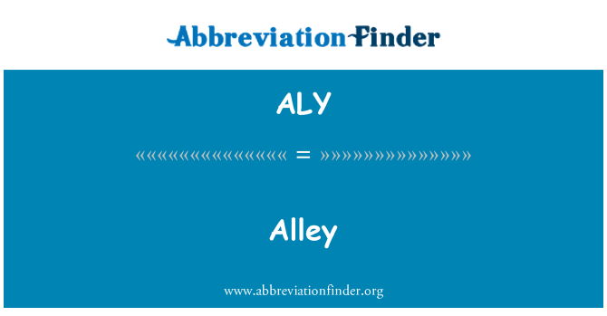 ALY: Alley