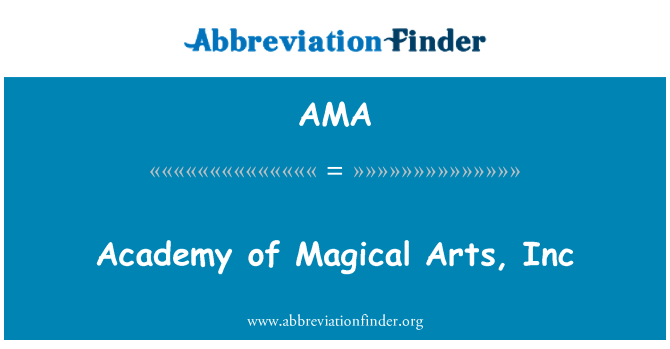 AMA: Academy of Magical Arts, Inc