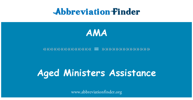 AMA: Aged Ministers Assistance