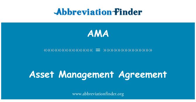 AMA: Asset Management Agreement