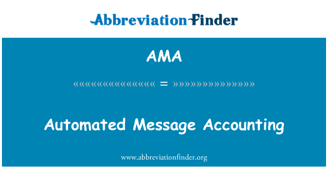 AMA: Automated Message Accounting