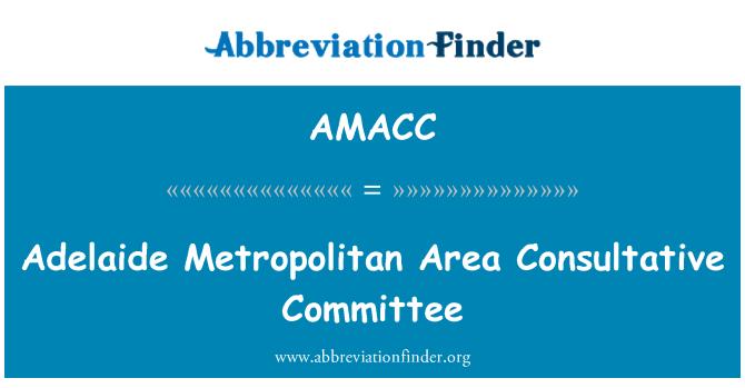 AMACC: Adelaide Metropolitan Area Consultative Committee