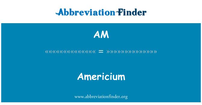 AM: Americium