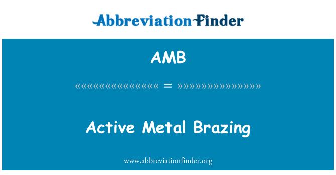 AMB: Active Metal Brazing