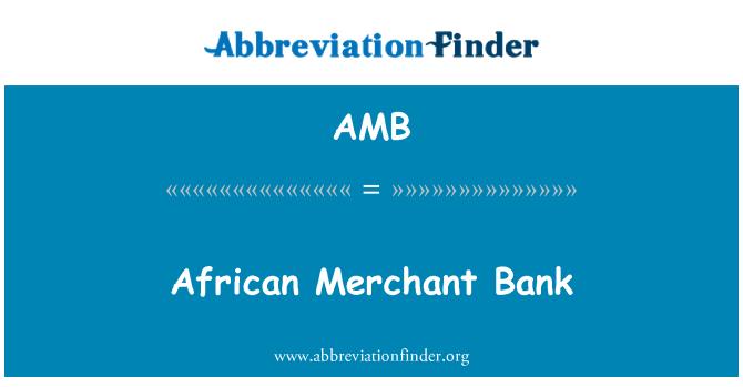 AMB: African Merchant Bank