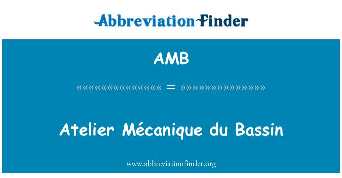 AMB: Atelier Mécanique du Bassin