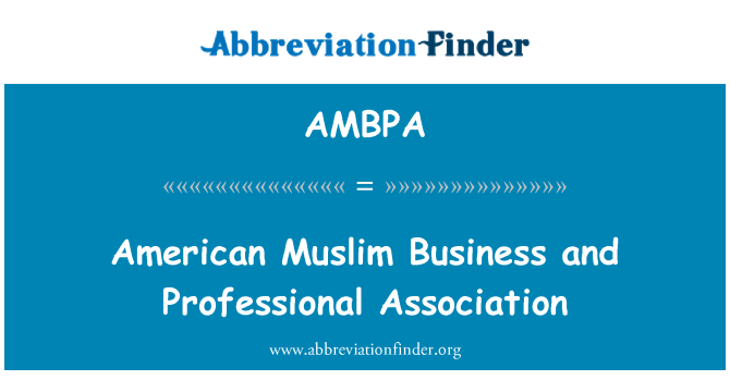 AMBPA: Американский мусульманских бизнес и профессиональное объединение