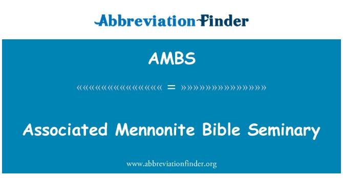 AMBS: Seotud Mennonite Piibel Seminaris