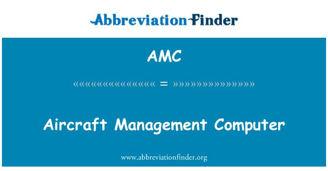 AMC: Aircraft Management Computer
