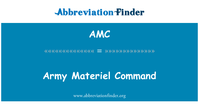 AMC: Army Materiel Command