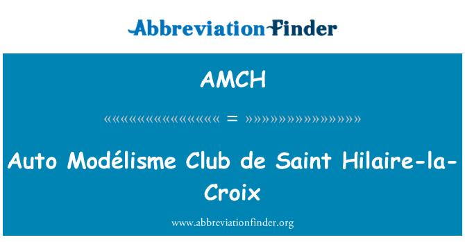 AMCH: 汽车 Modélisme 俱乐部德圣蒂莱尔-拉-克罗伊