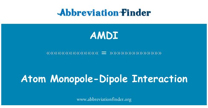 AMDI: Atom Monopole dipol etkileşim