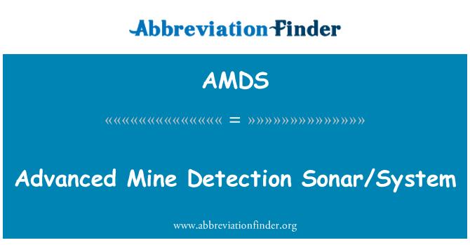 AMDS: Advanced Mine Detection Sonar/System