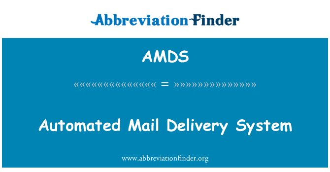 AMDS: Automated Mail Delivery System