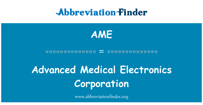 AME: Advanced Medical Electronics Corporation