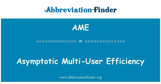 AME: Asymptotic Multi-User Efficiency
