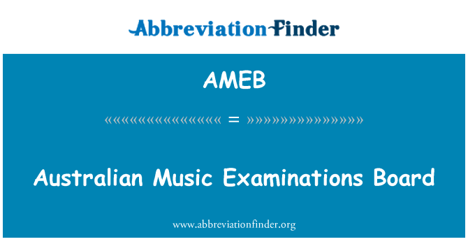 AMEB: Australian Music Examinations Board