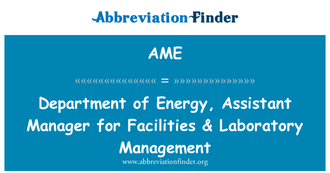 AME: Department of Energy, Assistant Manager for Facilities & Laboratory Management