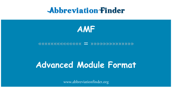 AMF: Advanced Module Format
