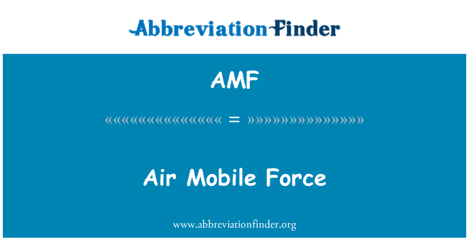 AMF: Air Mobile Force
