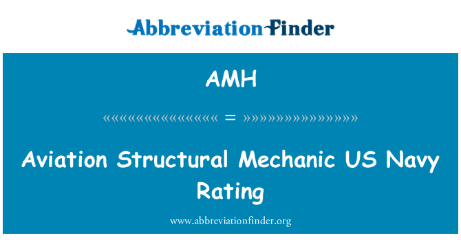 AMH: Aviation Structural Mechanic   US Navy Rating