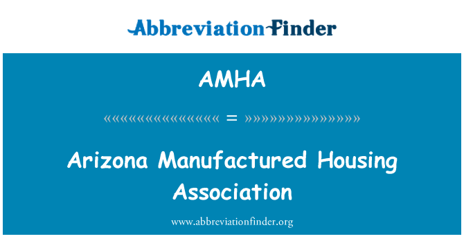 AMHA: Arizona fabricado Housing Association