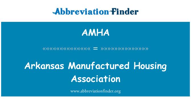 AMHA: รัฐอาร์คันซอผลิตสมาคมที่อยู่อาศัย