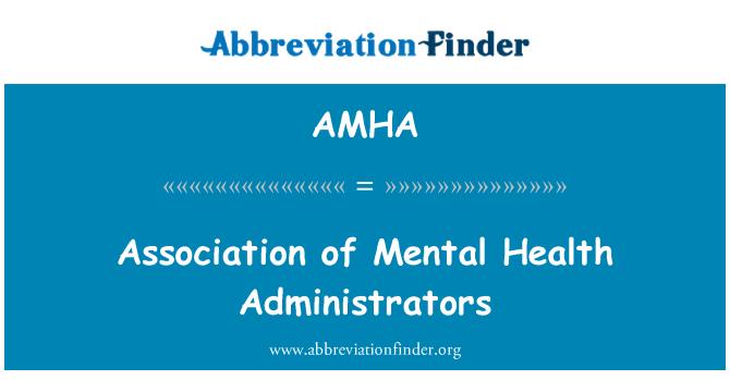 AMHA: Association of Mental Health Administrators